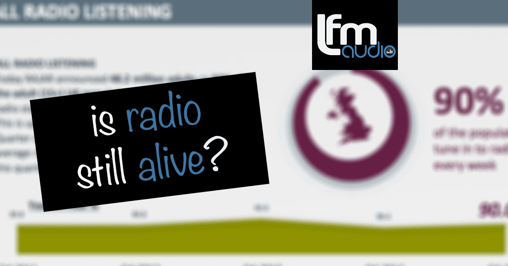 Is radio still alive?